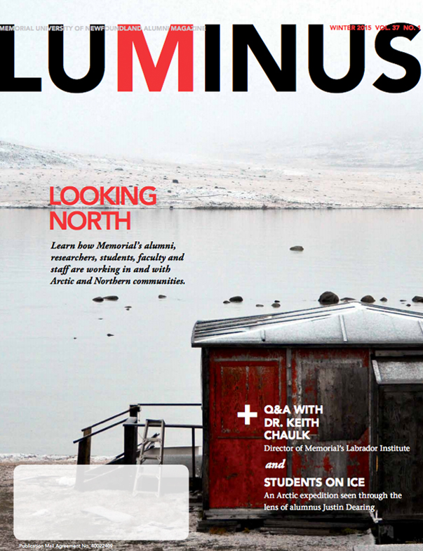 Learn how Memorial's alumni, researchers, students, faculty and staff are working in and with Arctic and Northern communities. PLUS: Q